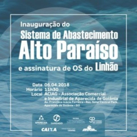 Saneago inaugura Sistema Alto Paraíso, em Aparecida de Goiânia (GO)