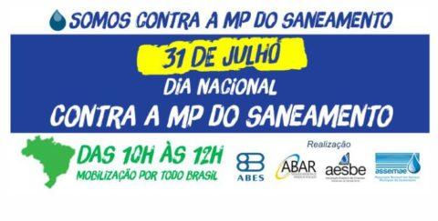 AESBE, ABES, ABAR e ASSEMAE promoverão em 31 de julho o Dia Nacional contra a MP do Saneamento