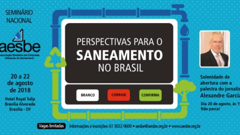 Presidenciáveis debaterão saneamento básico em Brasília