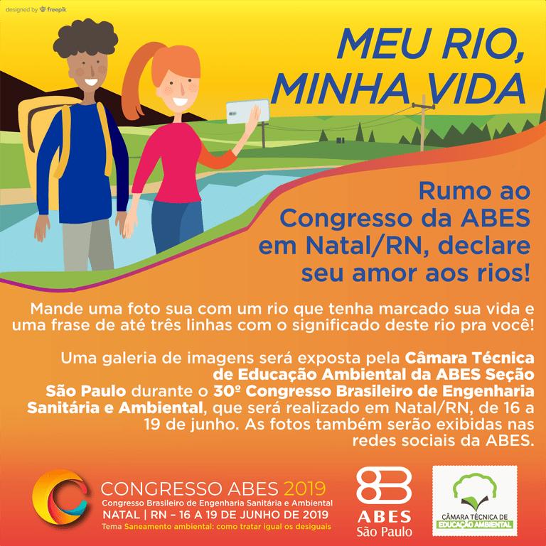 ABES-SP: Câmara Técnica de Educação Ambiental lança campanha de valorização dos rios, uma ação para o Congresso da ABES em Natal