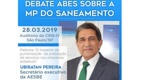 Secretário executivo da Aesbe participa de debate sobre MP do Saneamento dia 28 de março