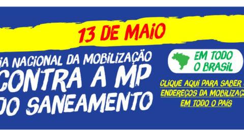 Mobilização nacional contra a Medida Provisória 868 será realizada no dia 13 de maio