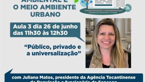 """Curso online para jornalistas: presidente da Agência Tocantinense de Regulação fala sobre """"Público, privado e a universalização"""", nesta quarta, 26"""