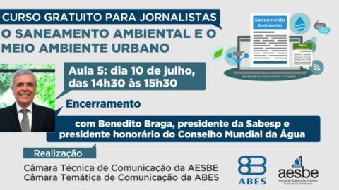 Curso online para jornalistas: Benedito Braga, presidente da Sabesp, ministrará aula de encerramento nesta quarta, dia 10
