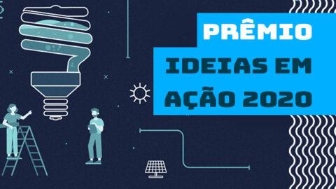 Prêmio Ideias em Ação 2020