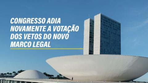 Companhias estaduais de saneamento seguem compromissadas com a votação dos vetos ao novo Marco Legal, adiada pela quinta vez pelo Congresso