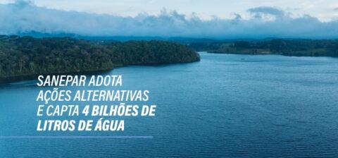 Sanepar adota ações alternativas e capta 4 bilhões de litros de água