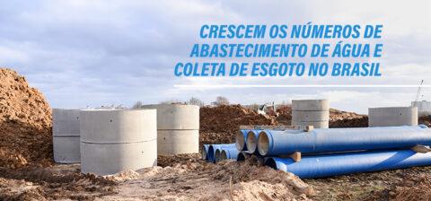 Crescem os números de abastecimento de água e coleta de esgoto no Brasil