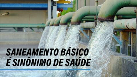 Saneamento básico é sinônimo de saúde