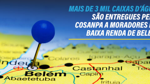 Mais de 3 mil caixas d'água são entregues pela Cosanpa a moradores de baixa renda de Belém