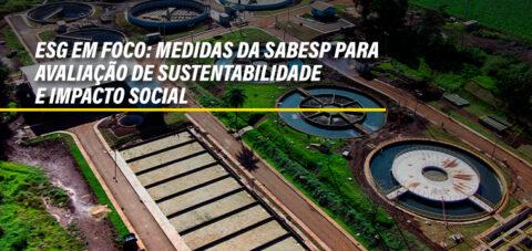 Sabesp toma medidas em relação a ESG em saneamento