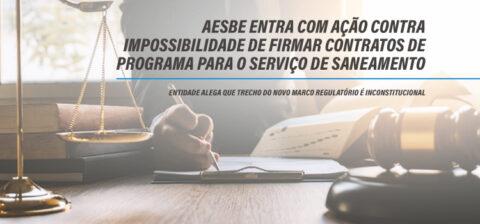 Aesbe entra com ação contra impossibilidade de firmar contratos de programa para o serviço de saneamento