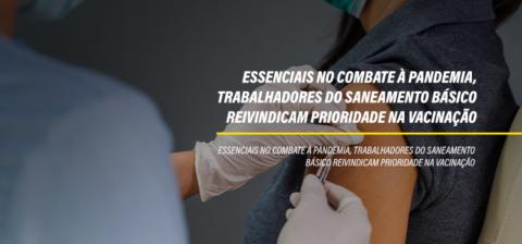 Essenciais no combate à pandemia, trabalhadores do saneamento básico reivindicam prioridade na vacinação