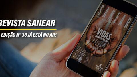 Revista Sanear – Edição 38 já está no Ar